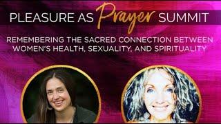 Pleasure as Prayer Summit