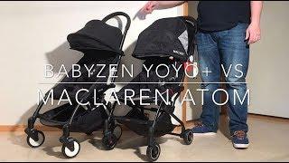 Maclaren Atom VS Babyzen Yoyo+ : Mechanics, Comfort, Use