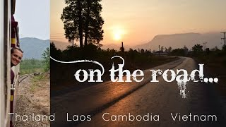 Eight weeks on the road: Thailand, Laos, Cambodia and Nepal!