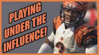 PLAYING UNDER THE INFLUENCE!! - Madden 16 Ultimate Team | MUT 16 PS4 Gameplay
