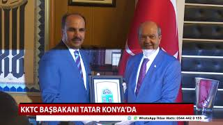 KKTC Başbakanı Tatar Konya'da