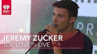 """Jeremy Zucker   """"IDK Love"""" (Acoustic)   IHeartRadio Live"""