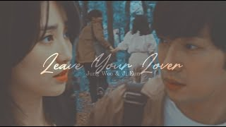 Jung Woo + Ji Eun | ❝we Should Leave Our Lovers❞