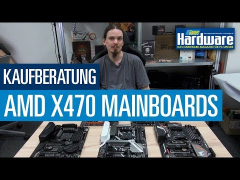 AMD AM4: X470-Mainboards für Ryzen-2000-CPUs | Kaufberatung