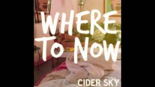 Cider Sky-Where to now