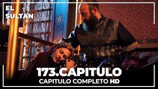 El Sultán Capitulo 173 Completo