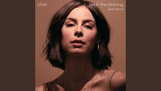 Lena Sex In The Morning Feat Ramz