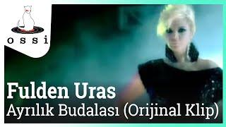 Fulden Uras / Ayrılık Budalası