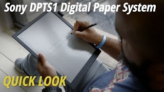 Quick Look | Sony DPTS1 Digital Paper System