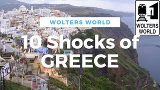 Greece - 10 Things That Shock Tourists In Greece