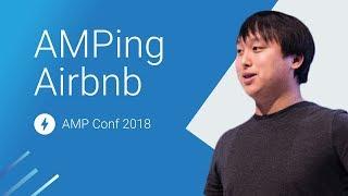 AMPing Airbnb: A Magic Carpet Ride (AMP Conf 2018) | Kholo.pk