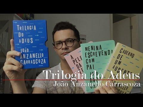 Trilogia do Adeus, do João Anzanello Carrascoza