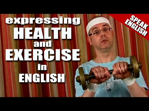Learn English with Mr. Duncan - Lesson 7 (Health & Exercise)