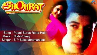 Shohrat : Paani Baras Raha Hain Full Audio Song | Avinash
