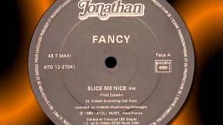 "FANCY   "" Slice Me Nice """