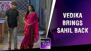 Vedika Brings Sahil To Her Old Home To Bring Back His Memory | Aap Ke Aa Jane Se