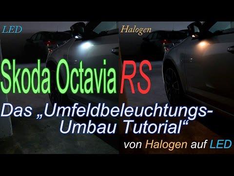 Umfeldbeleuchtung Skoda Octavia III | Umbau von Halogen auf LED Anleitung Tutorial
