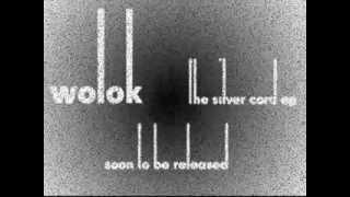 WOLOK - The Silver Cord EP - Teaser