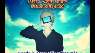 Mask (Bleach ED 30) - Aqua Timez [Fandub Español]