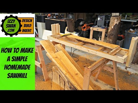 (how to make) a simple homemade  sawmill | Izzy Swan