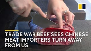 Chinese meat importers look elsewhere amid US-China trade war beef