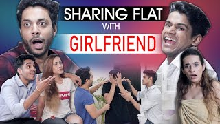 SHARING FLAT WITH GIRLFRIEND | RealHit
