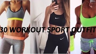 30 WORKOUT SPORT FITNESS OUTFITS
