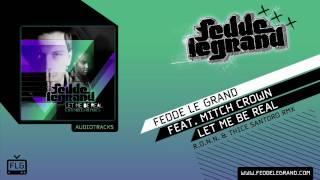 Fedde Le Grand - Let Me Be Real // R.O.N.N & Santoro Remix