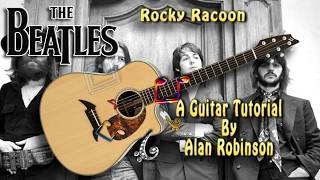 Rocky Racoon - The Beatles - Acoustic Guitar Lesson (easy - detune by 1 fret)