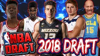 2018 NBA MOCK DRAFT- MICHAEL PORTER JR, COLLIN SEXTON & LUKA DONCIC- WILL LIANGELO BALL GET DRAFTED?