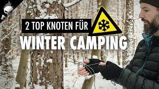 2 TOP KNOTEN für WINTER CAMPING oder effizienten TARP AUFBAU
