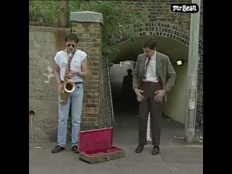 If you don't have money for street performer _ Mr Bean