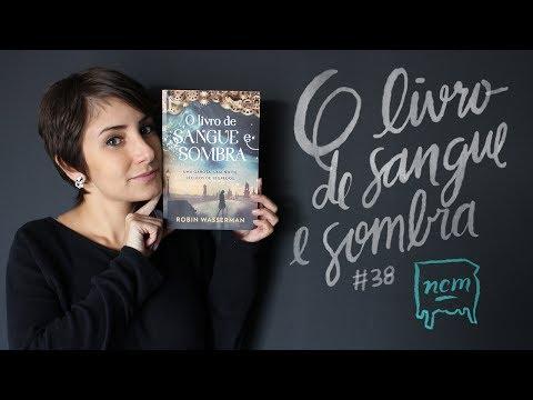 #38 O LIVRO DE SANGUE E SOMBRA