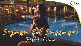 Download lagu Safira Inema Sayangen Sak Senggangmu Mp3