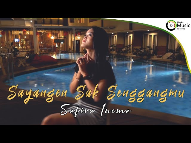 Safira Inema Sayangen Sak Senggangmu Official Music Video