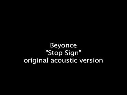 Beyonce - Stop Sign original acoustic version rare