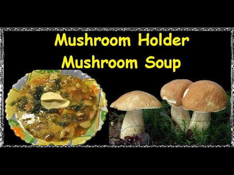 Mushroom Holder - Mushroom Soup / Book of recipes / Bon Appetit