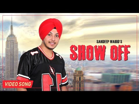 Showoff Ft Trend Setter  Sandeep Wahid