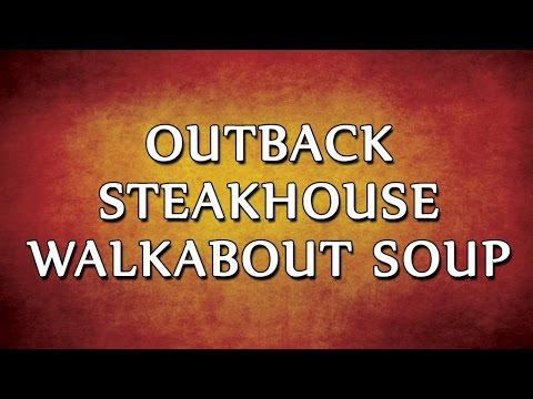 Outback Steakhouse Walkabout Soup | RECIPES | EASY TO LEARN