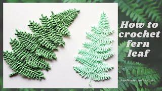How To Crochet Fern Leaf 🌿