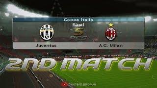 PES 5 | Coppa Italia 2nd Final match [Juventus vs Milan]