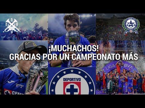 """""""Muchachos, gracias por un campeonato más"""" Barra: La Sangre Azul • Club: Cruz Azul • País: México"""