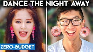 K POP WITH ZERO BUDGET! (TWICE   Dance The Night Away)