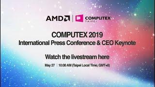 COMPUTEX 2019 International Press Conference & CEO Keynote live-streaming on May 27 at 10 AM (GMT+8)