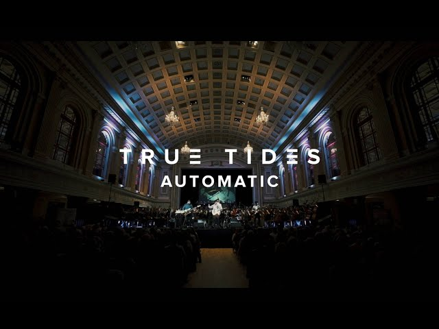 Automatic (Live) - True Tides