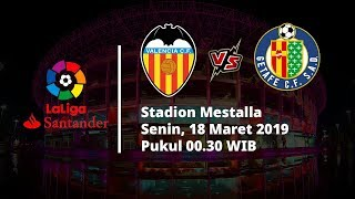 Jadwal Pertandingan Pekan ke-28 La Liga, Valencia Berhadapan Getafe, Senin Pukul 00.30 WIB