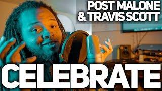 Celebrate   Post Malone & Travis Scott, Dj Khaled (Cover)
