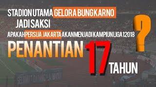 Nasib Persija Jakarta akan Ditentukan Pekan ke-34 Liga 1 2018
