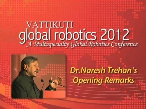 Dr. Naresh Trehan - Opening Remarks - VGR 2012