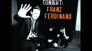 Franz Ferdinand - Lucid Dreams (Album Version)
